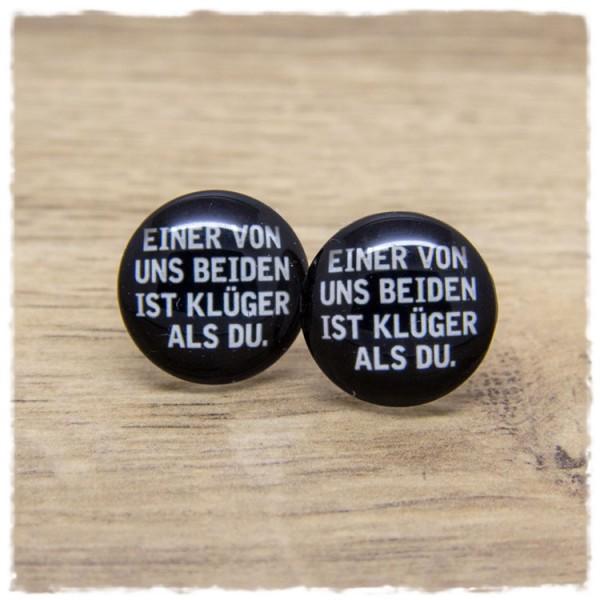 1 Paar Ohrstecker EINER VON UNS BEIDEN IST KLÜGER ALS DU